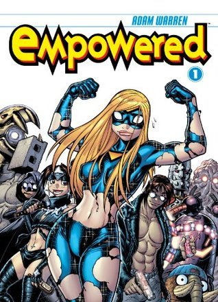 Empowered, Volume 1 by Adam Warren