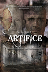 Artifice: Humanities Deception from Time Immemorial