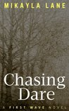 Chasing Dare (First Wave, #3)