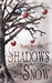 Shadows on Snow by Starla Huchton