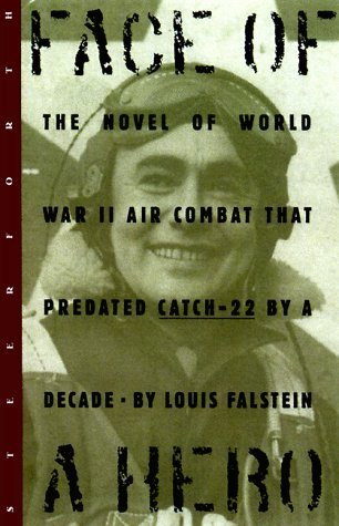 Face of a Hero by Louis Falstein