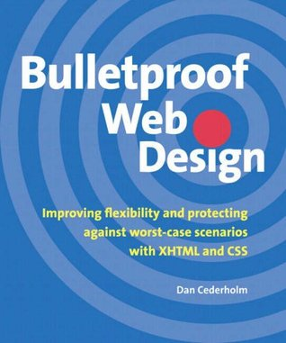 Bulletproof Web Design by Dan Cederholm