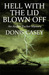 Hell with the Lid Blown Off: An Alafair Tucker Mystery
