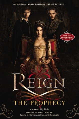 The Prophecy (Reign, #1)