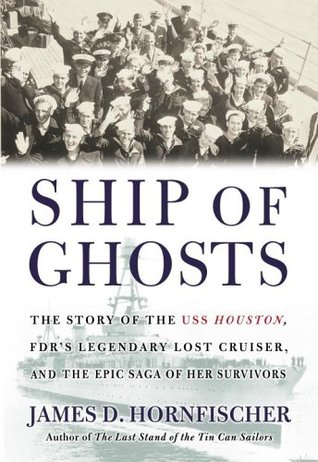 Ship of Ghosts by James D. Hornfischer