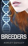 Breeders (Breeders Trilogy, #1)