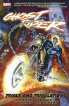 Ghost Rider: Trials and Tribulations