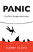 Panic: One Man's Struggle with Anxiety