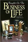 Thoughts on the Business of Life