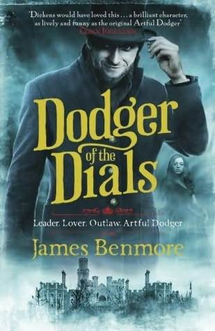 Dodger of the Dials (Dodger, #2)