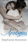 The Mean Girl Apologies by Stephanie Monahan