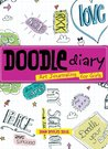 Doodle Diary: Art Journaling for Girls (NONE)