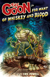 The Goon, Volume 13: For Want of Whiskey and Blood