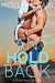 Can't Hold Back (River Bend, #1.5)