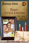 Eight Little Letters: P. S. I Love You