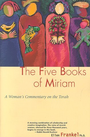 Download online for free Five Books Of Miriam: A Woman's Commentary on the Torah by Ellen Frankel PDF