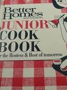 Junior Cook Book for the Hostess and Host of Tomorrow