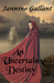 An Uncertain Destiny by Jannine Gallant