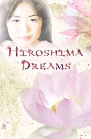 Hiroshima Dreams by Kelly Easton