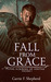 Fall From Grace by Carrie F. Shepherd