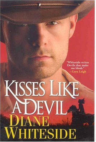 Kisses Like A Devil by Diane Whiteside