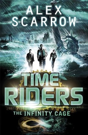 Timeriders 9 - The Infinity Cage (REQ) - Alex Scarrow