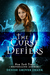 The Curse Defiers by Denise Grover Swank