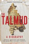 The Talmud � A Biography: Banned, censored and burned. The book they couldn't suppress
