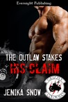 The Outlaw Stakes His Claim (The Grizzly MC, #5)