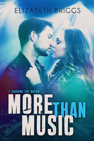 More Than Music (Chasing The Dream #1)
