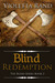 Blind Redemption by Violetta Rand