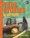 True Stories in the News: A Beginning Reader, 3rd Edition