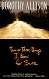 Two or Three Things I Know for Sure (Paperback)