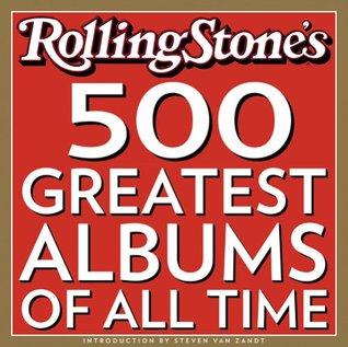 The 500 Greatest Albums of All Times by Joe Levy