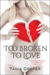 Too Broken to Love: Book One of the Broken Series