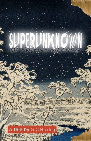 Superunknown by G.C. Huxley