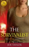 The Survivalist (The Patriot Chronicles, #4)