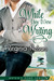 While You Were Writing (Watkin's Pond, #2)
