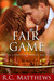 Fair Game (Wish Come True, #2)