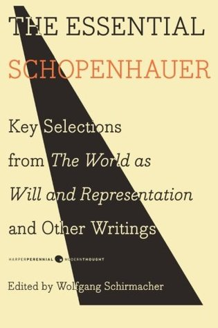 The Essential Schopenhauer by Arthur Schopenhauer