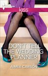 Don't Tell the Wedding Planner (One Night in New Orleans)