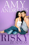 Risky Business by Amy Andrews