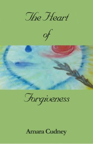 The Heart of Forgiveness