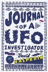 Journal of a UFO Investigator by David Halperin