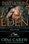 Wild Ride: Invitation To Eden