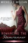 Romancing the Rumrunner by Michelle McLean