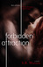 Forbidden Attraction (Forbidden Trilogy, #1)