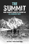 The Summit: How Triumph Turned to Tragedy on K2's Deadliest