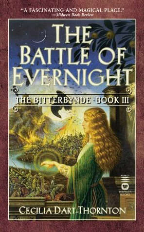 The Battle of Evernight by Cecilia Dart-Thornton