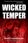 Wicked Temper by Randy Thornhorn